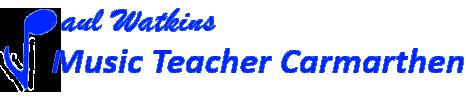 Music Teacher Carmarthen – Paul Watkins Teaching